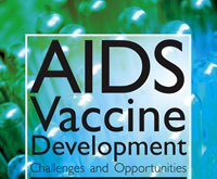 On the Brink of Discovery of AIDS Virus Vaccine